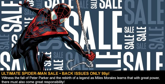 SALE • ULTIMATE SPIDER-MAN BACK ISSUES ONLY 99p!